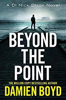 Beyond the Point (DI Nick Dixon 9)