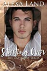 Starting Over by Alexa Land