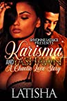 Karisma and Yashawn: A Chaotic Love Story