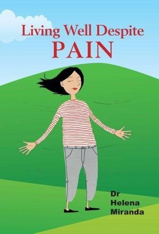 Rethinking Pain: How to live well despite chronic pain