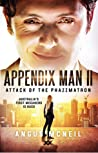 Appendix Man II: Attack of the Phazzmatron (Appendix Man, #2)