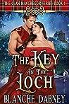 The Key in the Loch (Clan MacGregor #1)