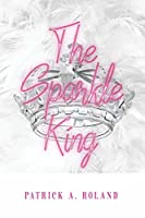 The Sparkle King