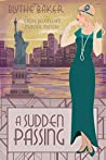A Sudden Passing (Rose Beckingham #6)