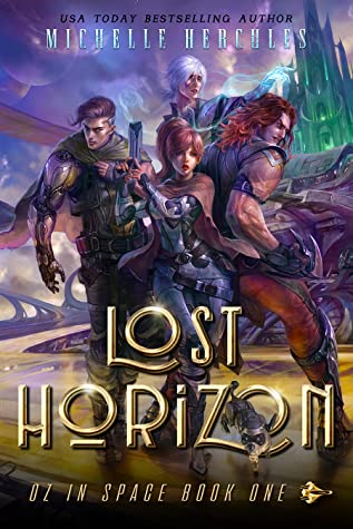 Lost Horizon (Oz in Space, #1)