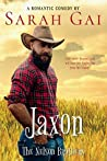 Jaxon: Romantic Comedy/ Cowboy Romance (The Nelson Brothers Book 1)