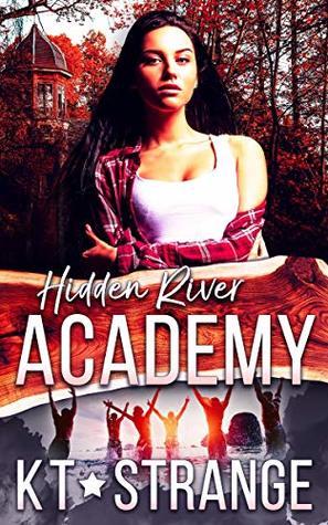 Hidden River Academy (Hidden River Academy, #1)