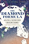 The Diamond Formula (Inventions: Untold Stories of the Beautiful Era collection)