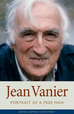 Jean Vanier: Portrait of a Free Man