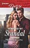 Tempted by Scandal (Dynasties: Secrets of the A-List, #1)