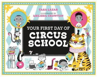 https://www.goodreads.com/book/show/41860621-your-first-day-of-circus-school