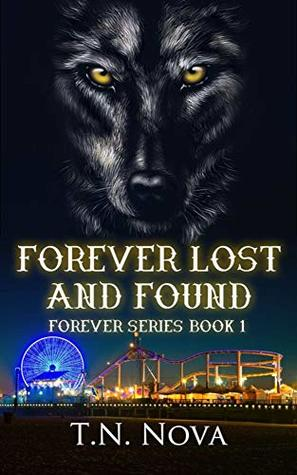 Forever Lost and Found by T.N. Nova