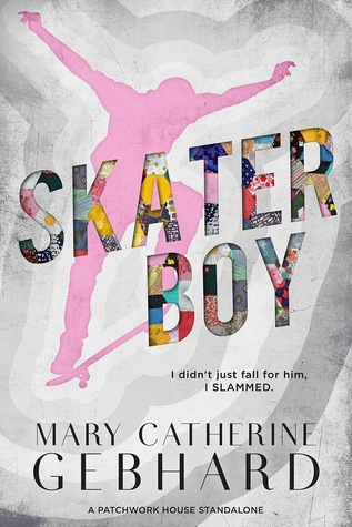 Skater Boy  (Patchwork House #1)