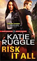 Risk It All (Rocky Mountain Bounty Hunters, #2)