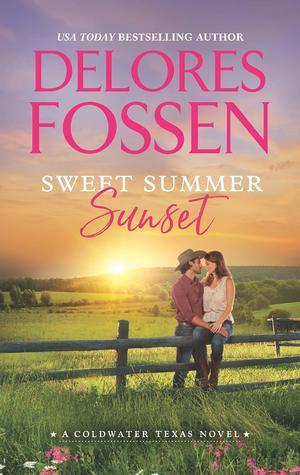 Sweet Summer Sunset (Coldwater Texas, #3)