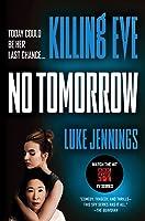 No Tomorrow (Killing Eve, #2)