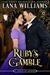 Ruby's Gamble (World of De Wolfe Pack) (The Seven Curses of London)