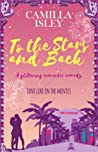 To the Stars and Back (First Comes Love #4)