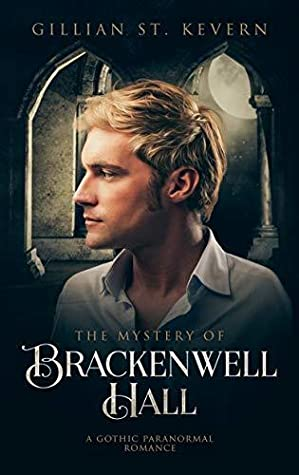 The Mystery of Brackenwell Hall (Read by Candlelight #2)