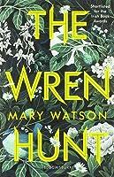 The Wren Hunt (The Wren Hunt, #1)