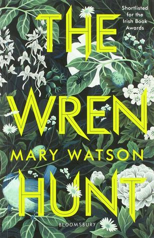 The Wren Hunt (The Wren Hunt, #1)