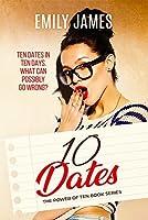 10 Dates (The Power of Ten, #1)
