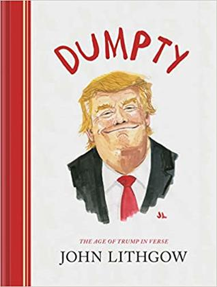 Dumpty: The Age of Trump in Verse (Dumpty, #1)