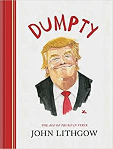 Dumpty: The Age of Trump in Verse (Dumpty, #1)