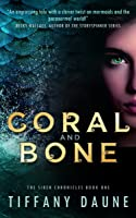 Coral and Bone (The Siren Chronicles #1)