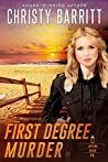 First Degree Murder (Lantern Beach P.D. #3)