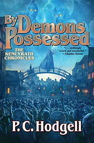 By Demons Possessed by P.C. Hodgell