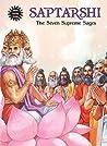 Saptarshi - The Seven Supreme Sages (Amar Chitra Katha)