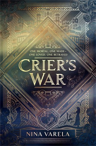 Crier's War (Crier's War, #1) by Nina Varela