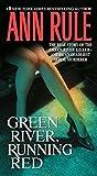 Green River, Runn...
