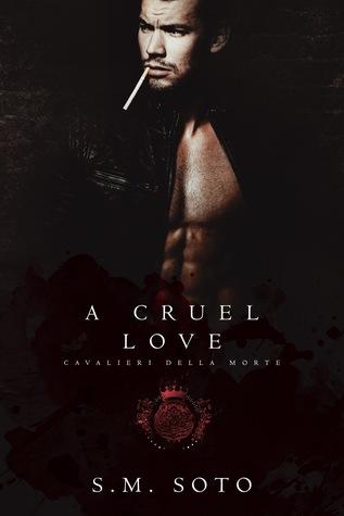 A Cruel Love (Cavalieri Della Morte #6)