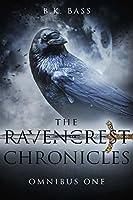 The Ravencrest Chronicles: Omnibus One