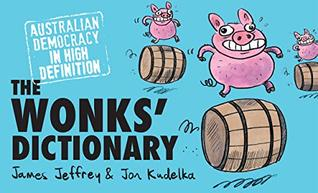 The Wonks' Dictionary by James Jeffrey