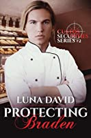 Protecting Braden