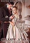 Lessons for His Bride (Regency Matchmaker, #3)