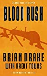 Blood Rush (Team Reaper Thriller #4)