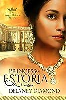 Princess of Estoria (Royal Brides #2)