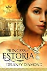 Princess of Estoria (Royal Brides Book 2)