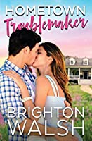Hometown Troublemaker (Havenbrook, #2)