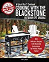 Cooking With the Blackstone Outdoor Gas Griddle, A Quick-Start Cookbook: 101 Delicious Recipes with Illustrated Instructions, from Healthy Happy Foodie!