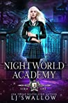Nightworld Academy: Term One (Nightworld Academy #1)
