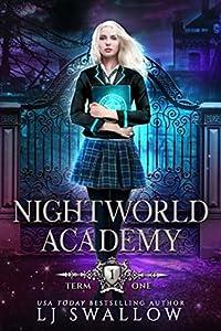 Nightworld Academy: Term One (Nightworld Academy #1)