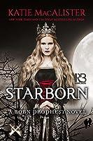 Starborn (Born Prophecy, #2)