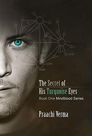 The Secret of His Turquoise Eyes (Mindblood Series Book 1)