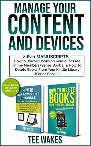 Manage Your Content and Devices: 2-in-1 Manuscripts: How to