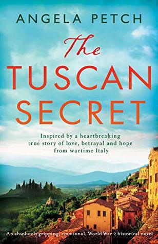 The Tuscan Secret by Angela Petch